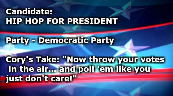 HIP HOP FOR PRESIDENT