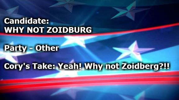 WHY NOT ZOIDBURG