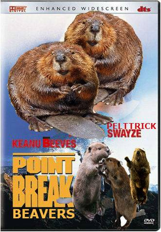point break beavers